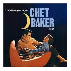 CHET BAKER - IT COULD...