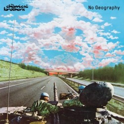 THE CHEMICAL BROTHERS - NO...
