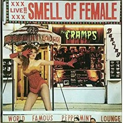 THE CRAMPS-Smell of Female LP
